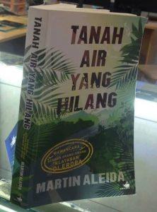 "Buku ""Yanah Air Yang Hilang"" Martin Aleida"