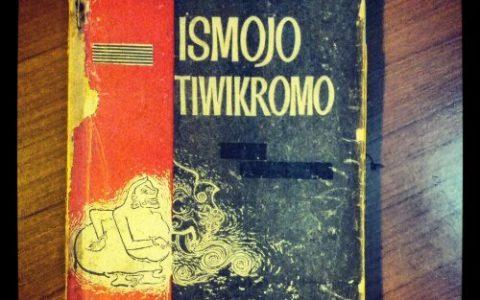 "Salahsatu karya sastra AW Sardjono ""Ismoyo Tiwikromo"""